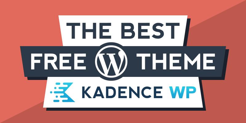 Kadence Theme Review – Is it the Best WordPress Theme in 2021?