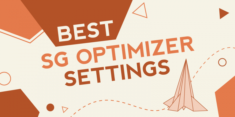Best SiteGround SG Optimizer Settings for 2021 (To Pass Core Web Vitals)