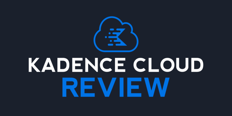 Kadence Cloud Review – Everything You Need to Know