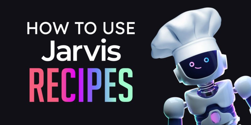 How to Use Jarvis Recipes Tutorial