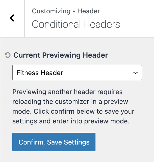 Kadence Conditional Header Tutorial Preview Mode Confirm Save Settings
